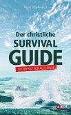 Der christliche Survival-Guide (eBook, ePUB)