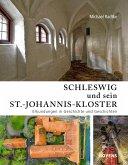 Schleswig und sein St.-Johannis-Kloster