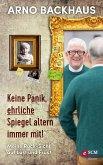 Keine Panik, ehrliche Spiegel altern immer mit! (eBook, ePUB)