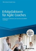Erfolgsfaktoren für Agile Coaches - inklusive Arbeitshilfen online (eBook, PDF)