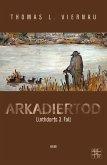 Arkadiertod (eBook, ePUB)