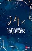 24 x Weihnachten neu erleben (eBook, ePUB)