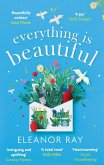 Everything is Beautiful: the most uplifting, heartwarming read of 2021 (eBook, ePUB)