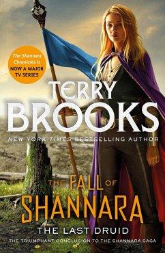The Last Druid: Book Four of the Fall of Shannara (eBook, ePUB) - Brooks, Terry