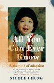 All You Can Ever Know (eBook, ePUB)