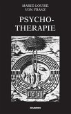 Psychotherapie - Erfahrungen aus der Praxis (Ausgewählte Schriften Band 3) (eBook, ePUB)
