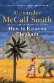 How to Raise an Elephant (eBook, ePUB)