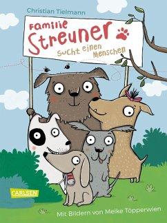 Familie Streuner sucht einen Menschen (eBook, ePUB) - Tielmann, Christian
