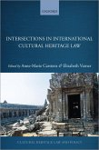 Intersections in International Cultural Heritage Law (eBook, ePUB)