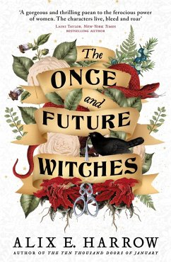 The Once and Future Witches (eBook, ePUB) - Harrow, Alix E.