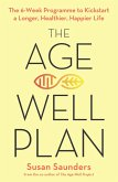 The Age-Well Plan (eBook, ePUB)