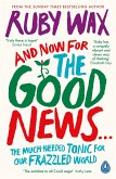 And Now For The Good News... (eBook, ePUB)