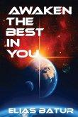 Awaken the Best in You