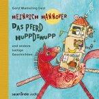 Das Pferd Huppdiwupp und andere lustige Geschichten (Autorisierte Lesefassung) (MP3-Download)