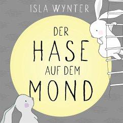 Der Hase auf dem Mond - Wynter, Isla