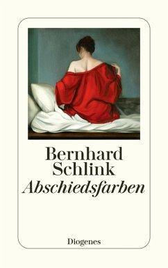 Abschiedsfarben (eBook, ePUB) - Schlink, Bernhard