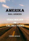 Amerika mal anders - Verschollen im Tal des Todes (eBook, ePUB)