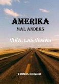 Amerika mal anders - Viva, Las Vegas (eBook, ePUB)
