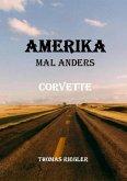 Amerika mal anders - Corvette (eBook, ePUB)