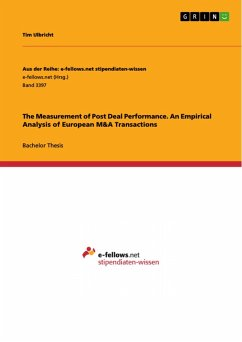 The Measurement of Post Deal Performance. An Empirical Analysis of European M&A Transactions (eBook, PDF)
