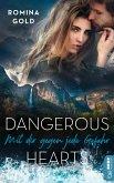Mit dir gegen jede Gefahr / Dangerous Hearts Bd.2 (eBook, ePUB)