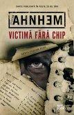 Victima Fara Chip (eBook, ePUB)