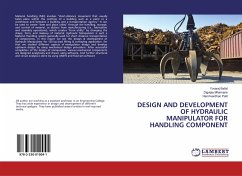 DESIGN AND DEVELOPMENT OF HYDRAULIC MANIPULATOR FOR HANDLING COMPONENT