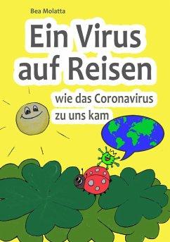 Ein Virus auf Reisen