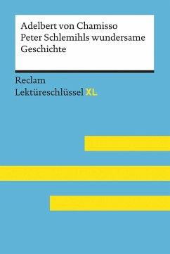 Peter Schlemihls wundersame Geschichte von Adelbert von Chamisso: Lektüreschlüssel mit Inhaltsangabe, Interpretation, Prüfungsaufgaben mit Lösungen, Lernglossar. (Reclam Lektüreschlüssel XL) - Pütz, Wolfgang