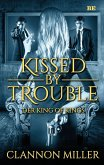 Kissed by Trouble 2