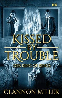 Kissed by Trouble 2 - Miller, Clannon