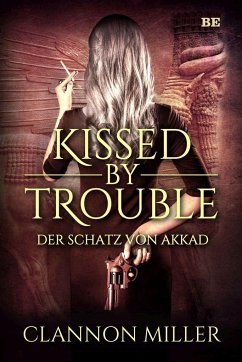 Kissed by Trouble - Miller, Clannon