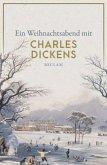 Ein Weihnachtsabend mit Charles Dickens