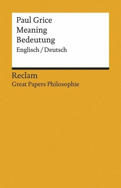 Meaning / Bedeutung - Grice, Paul