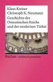 Geschichte des Osmanischen Reichs und der modernen Türkei