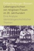 Lebensgeschichten von religiösen Frauen im 20. Jahrhundert
