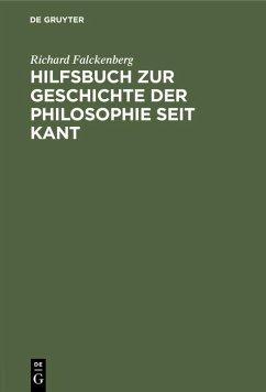 Hilfsbuch zur Geschichte der Philosophie seit Kant