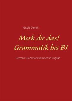 Merk dir das! Grammatik bis B1 (eBook, ePUB)