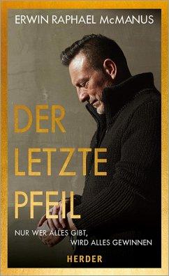 Der letzte Pfeil (eBook, ePUB) - McManus, Erwin Raphael