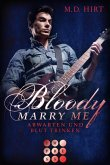 Abwarten und Blut trinken / Bloody Marry Me Bd.5 (eBook, ePUB)