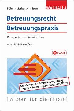 Betreuungsrecht-Betreuungspraxis (eBook, PDF) - Böhm, Horst; Marburger, Horst; Spanl, Reinhold