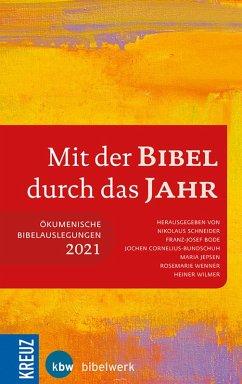 Mit der Bibel durch das Jahr 2021 (eBook, PDF)