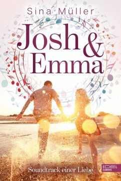 Josh & Emma - Soundtrack einer Liebe (eBook, ePUB) - Müller, Sina