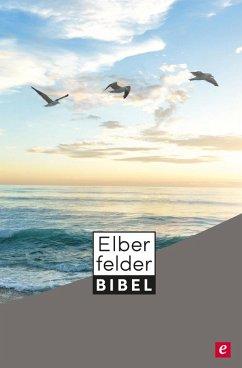 Elberfelder Bibel - Altes und Neues Testament (eBook, ePUB) - SCM R. Brockhaus
