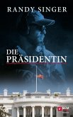 Die Präsidentin (eBook, ePUB)
