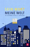 Sein Wort - meine Welt (eBook, ePUB)