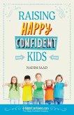 Raising Happy Confident Kids