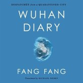 Wuhan Diary: Dispatches from a Quarantined City