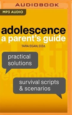 Adolescence: A Parent's Guide - Egan, Tara
