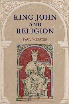 King John and Religion - Webster, Paul
